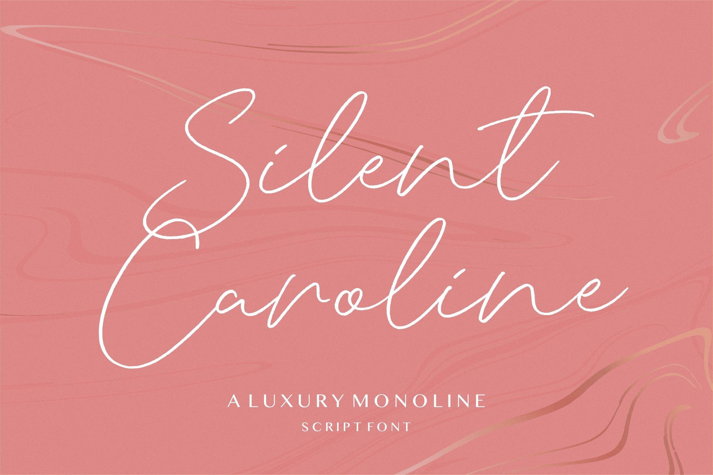 Silent Caroline Luxury Script Font -1