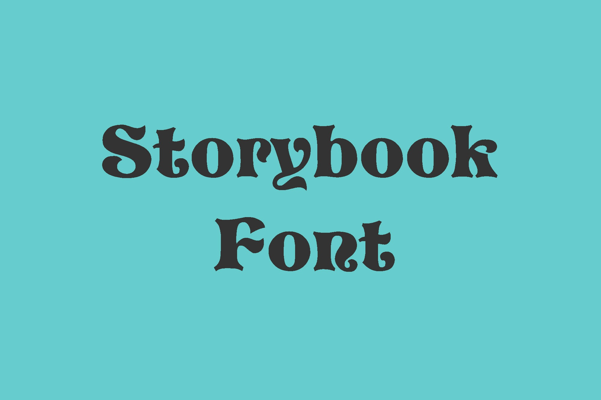 Storybook Fancy Font -1