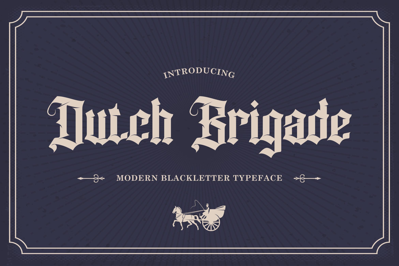 Dutch Brigade Blackletter Font -1