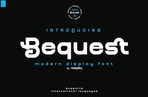 Bequest Font