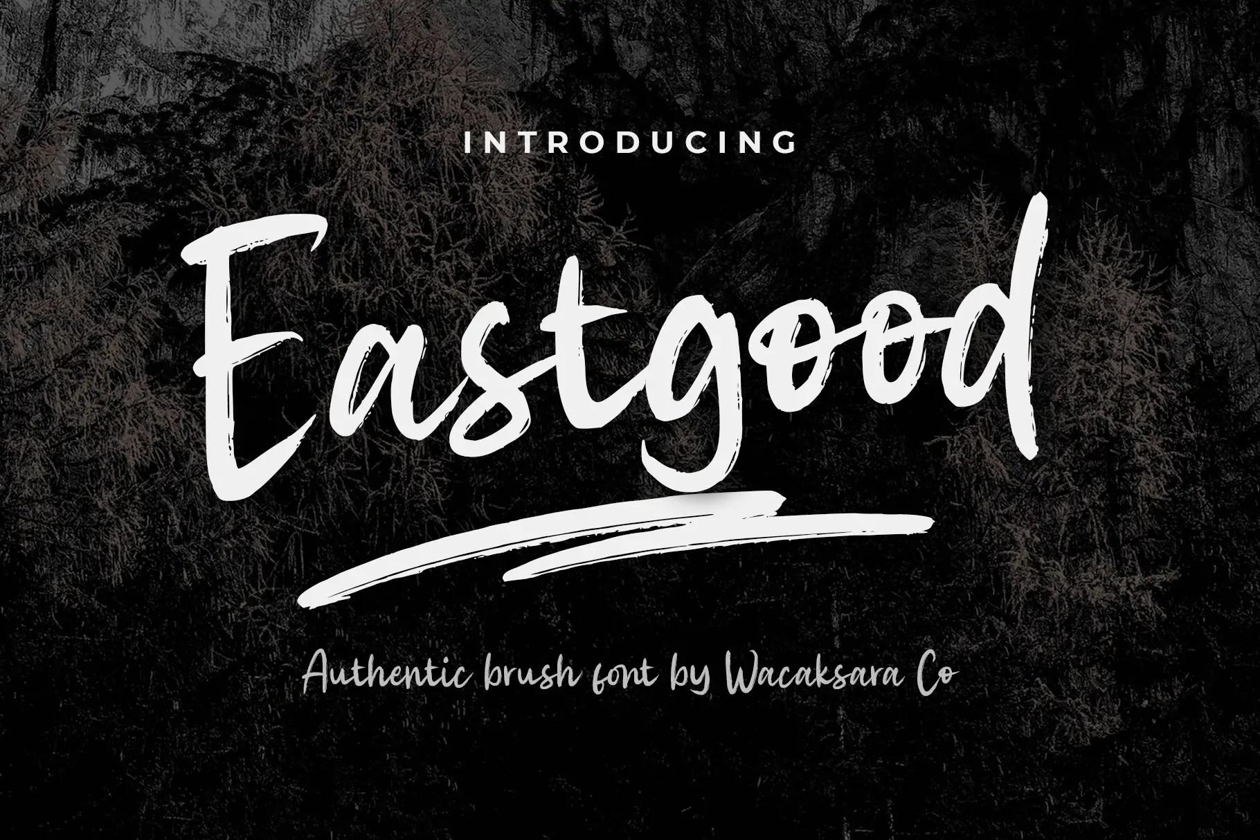 Eastgood Modern Brush Font -1