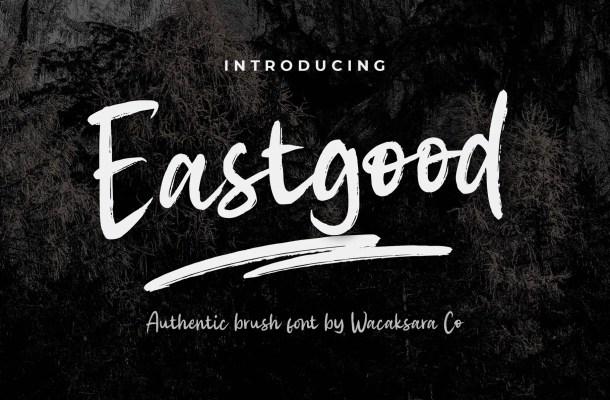 Eastgood Font