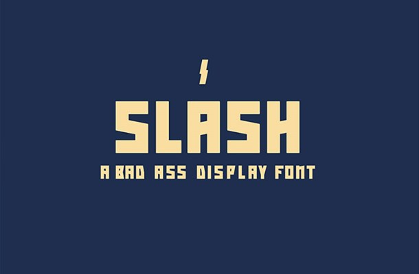 Slash: Bad Ass Display Font