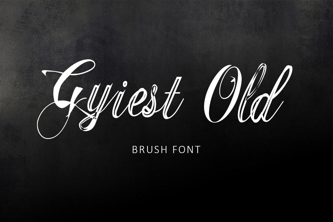 gyiest-old-brush-font