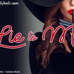 Lie to Me Script Font Free