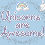 Unicorns are Awesome Font Free