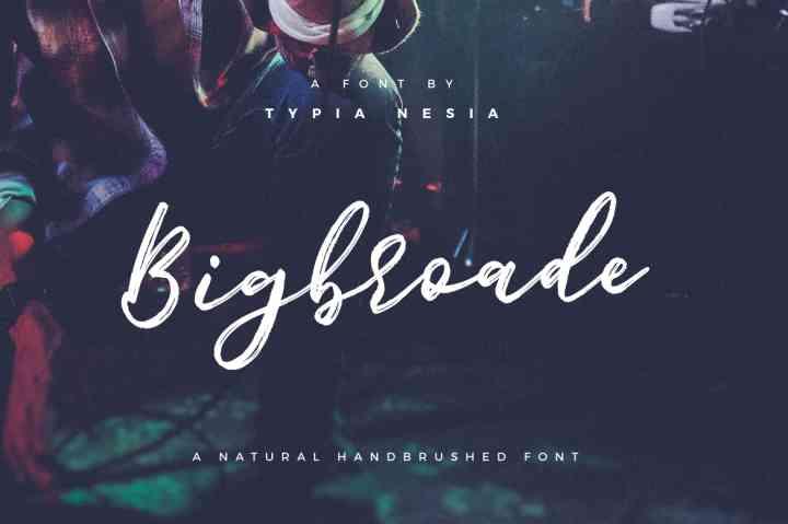 bigbroade-brush-font