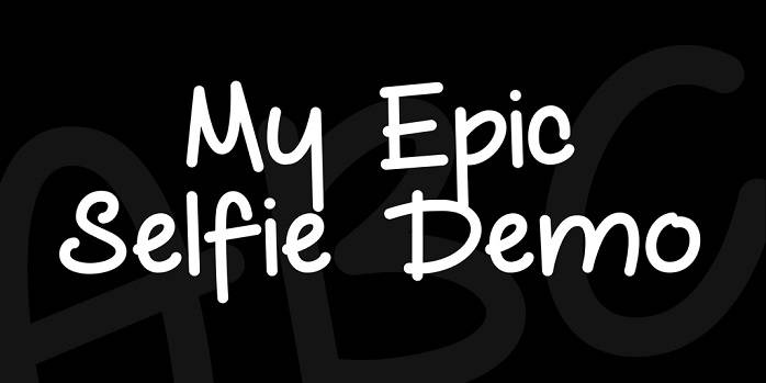 My Epic Selfie Demo Font