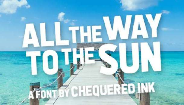 All the Way to the Sun Font