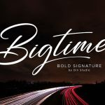 Bigtime Script Font
