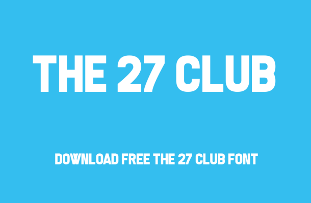The 27 Club Font