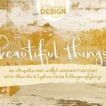 Beautiful Things Handwritten Font