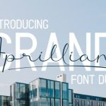 Grand Aprilliant Font Duo