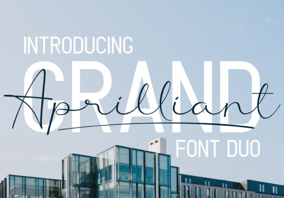 Grand Aprilliant Font Duo