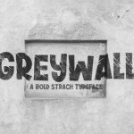Greywall Font
