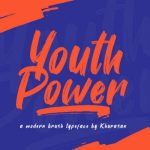 Youth Power Brush Font