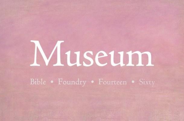 Museum Font