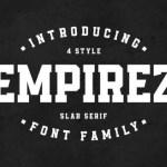Empirez Slab Serif Font Family