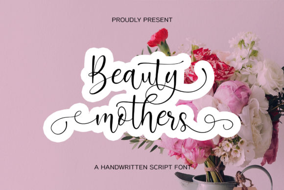 Beauty Mothers Calligraphy Font