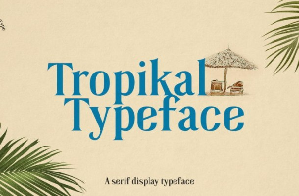Tropikal Display Serif Typeface-1