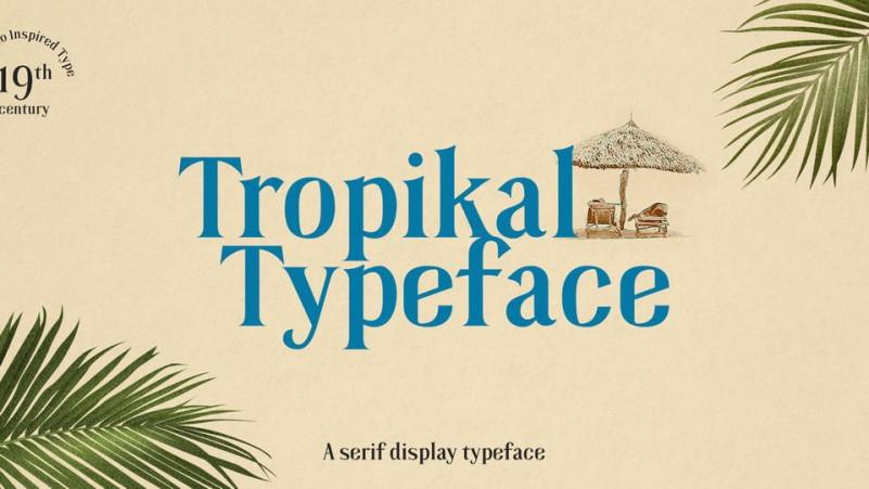 Tropikal Display Serif Typeface-1
