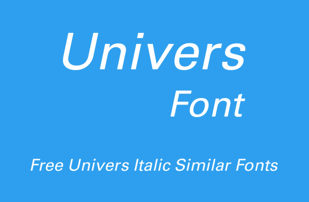 Univers Italic Free Alternatives