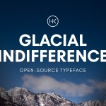 Glacial Indifference Font