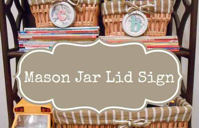 DIY Project: Mason Jar Lid Signs