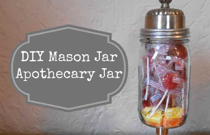 DIY Project: Mason Jar Apothecary Jar