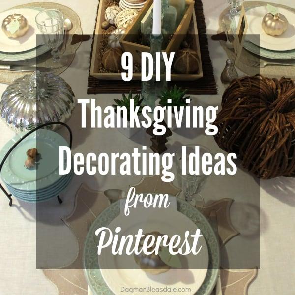 Thanksgiving Home Decor Ideas: 9 DIY Thanksgiving Decorating Ideas From Pinterest