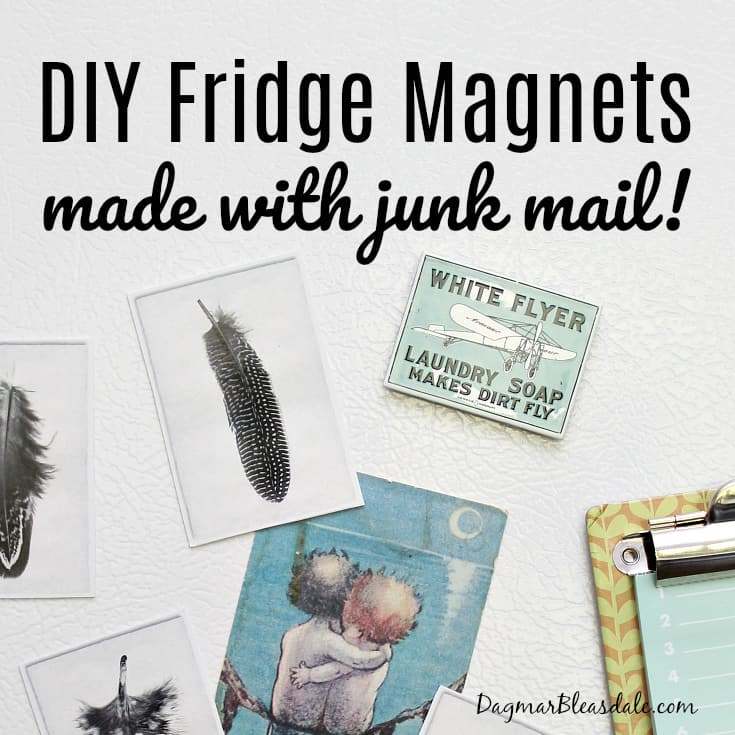 fridge magnets made with junk mail, DagmarBleasdale.com