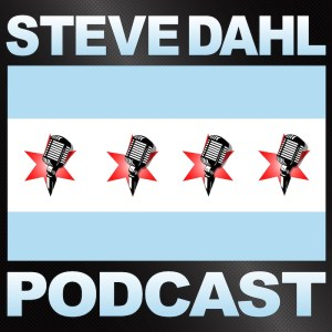 Steve Dahl Podcast