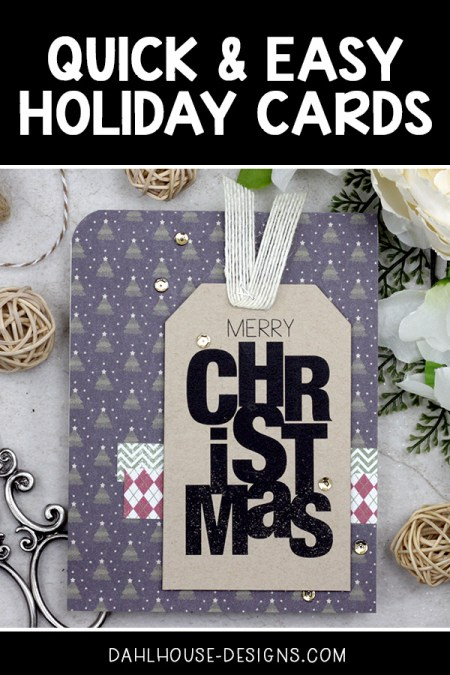 Sharing a quick and easy Holiday or Christmas card idea using patterned paper with a tutorial and quick video. Great for mass production or a last minute card. The images are from the Say It Big {Holiday} Unity Stamp Company stamp set. More inspiration on dahlhouse-designs.com. #cardmaking #cardmaker #cards #stamping #dahlhousedesigns #unitystampco #handmadecards #diecutting #diy #carddesign #cardcraft #christmascard #holidaycard