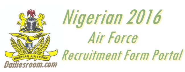 Nigerian 2016 Airforce Recruitment Form Portal