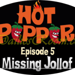 Watch and Download Hot Pepper Episode 5 – When Your Jollof Rice Goes Missing What will you do?