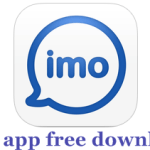 imo app free download for Windows 7/8/8.1 or Windows 10 or PC/Laptop
