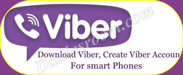 Download Viber Create Viber Account for smart Phones, Viber Login - www.account.viber.com