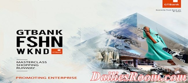 GTBank Fashion Weekend 2016 on 12th and 13th in lagos - GTbank.com