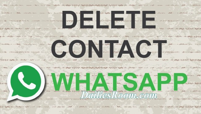 How to delete someone on Whatsapp contact list permanently on Android