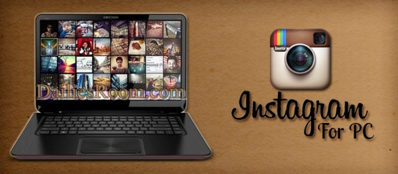 Steps to Download free Instagram for PC | Windows xp/7/8.1/10 | Features