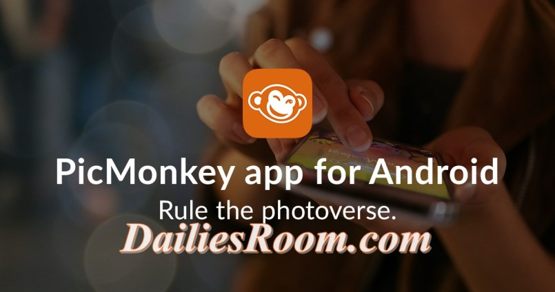 Download PicMonkey Photo Editor App free for Android device