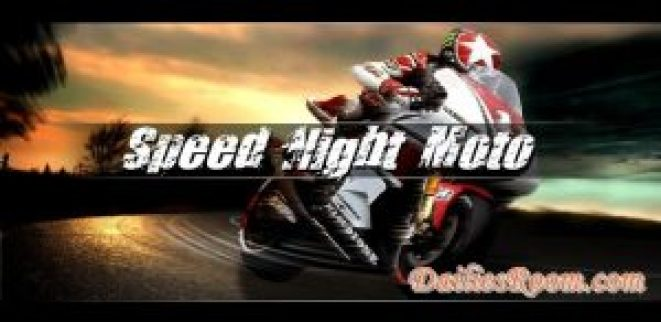 Android Game : Download free Speed Night Highway Moto