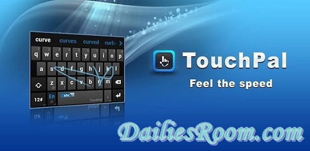 Download and install TouchPal Keyboard App Free on Android | Type Fast and easy