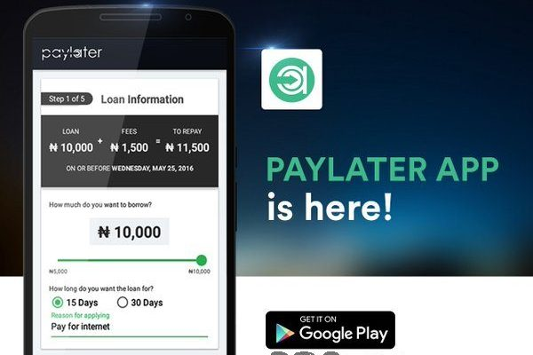 Want a Loan? Download Paylater App free for Android | www.paylater.ng