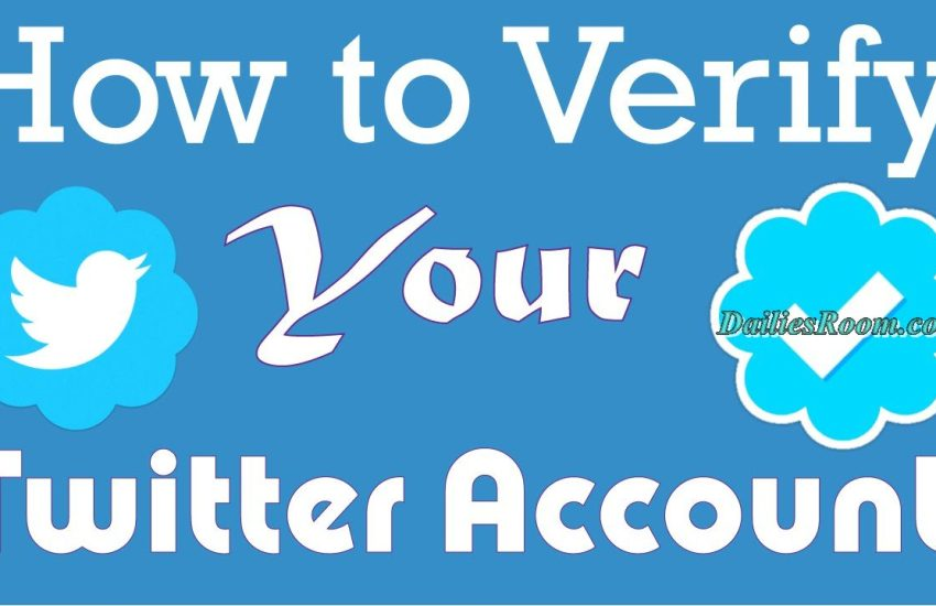 Requirements Needed to Easily Verify Twitter Account | Twitter verification process