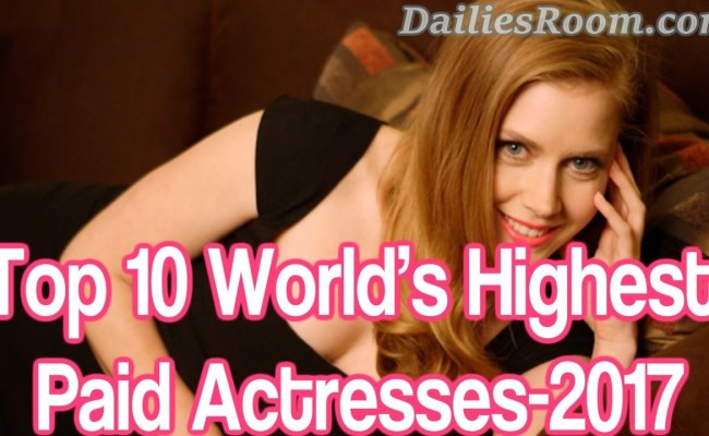 Forbes List of World's Top 10 Highest Paid Actresses in 2017