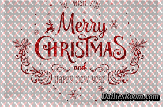 Merry Christmas and Happy New Year Best Wishes From Us - DailiesRoom