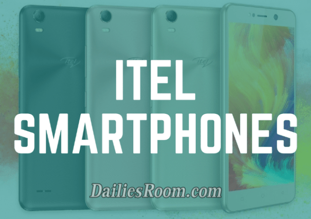 All iTel Latest Smartphones Price and Quick Details in Nigeria