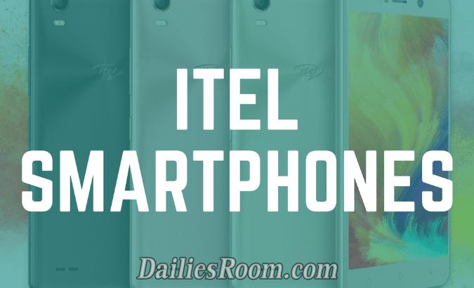 All iTel Latest Smartphones Price and Quick Details in Nigeria