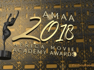 2018 Edition Of African Movie Academy Awards - AMAA 2018 Winners List